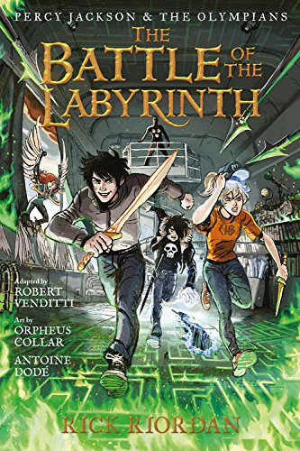 Percy Jackson and the Olympians The Battle of the Labyrinth: The Graphic Novel (Percy Jackson and the Olympians) (Percy Jackson & the Olympians (4))