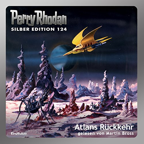 Atlans Rückkehr (Perry Rhodan Silber Edition 124) audiobook cover art