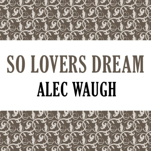 So Lovers Dream audiobook cover art