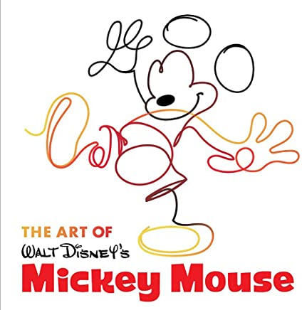 The Art Of Walt Disney's Mickey Mouse: The True Original