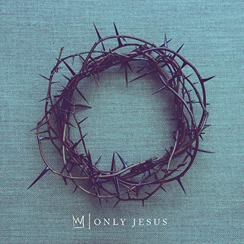 Only Jesus Album Cover