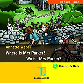 Where is Mrs Parker? - Wo ist Mrs Parker? Titelbild
