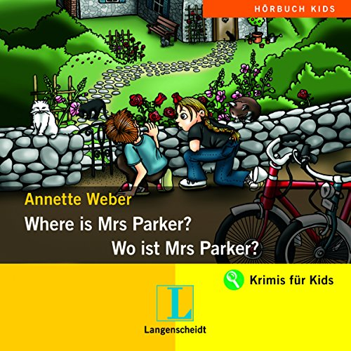 Where is Mrs Parker? - Wo ist Mrs Parker? Titelbild