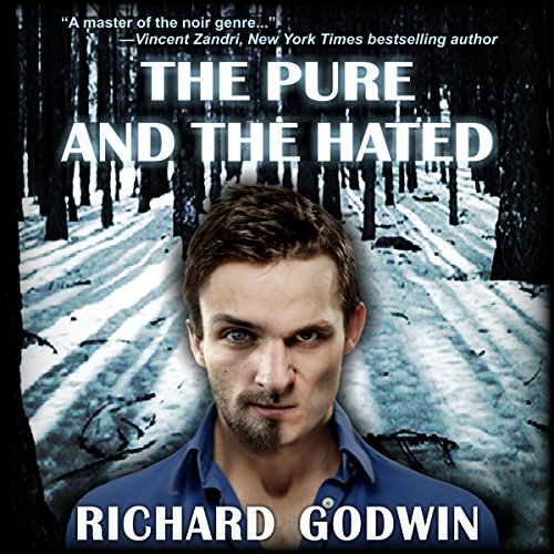 The Pure and the Hated audiobook cover art