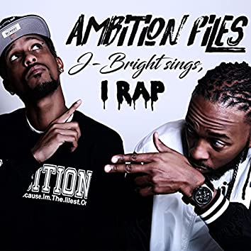 J Bright Sings, I Rap