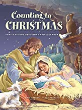 Counting to Christmas: Family Advent Devotions and Calendar