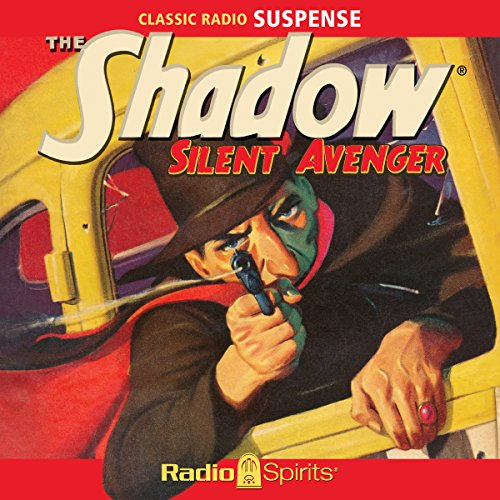 The Shadow: Silent Avenger audiobook cover art