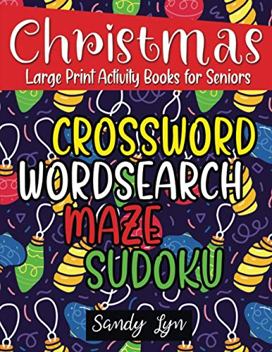 Christmas Large Print Activity Books for Seniors: Merry Christmas and Holiday Fun with Big Activity Books Paperback Puzzle Games for Adults & Seniors, ... Crossword, Coloring, Word Search, and Maze