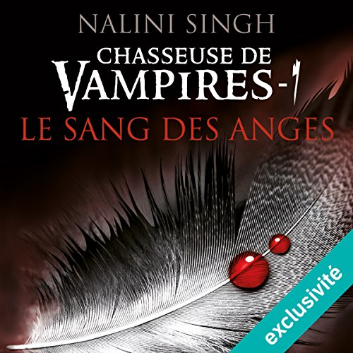 Le sang des anges (Chasseuse de vampires 1) audiobook cover art