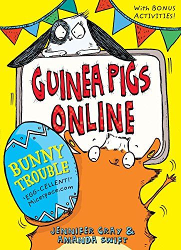 Bunny Trouble (Guinea Pigs Online) (English Edition)