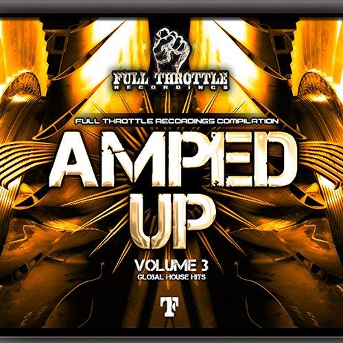 Amped up, Vol. 3 [Explicit]