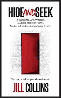 Hide and Seek: The Morgan Jane Winters Murder Mystery Series - Book 2
