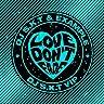 Love Don't Fade (DJ S.K.T VIP Edit)