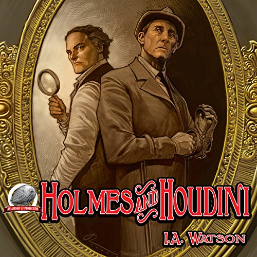 Holmes and Houdini audiobook cover art