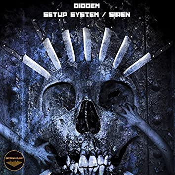 Setup System / Siren