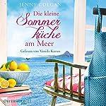 Die kleine Sommerküche am Meer (Floras Küche 1)