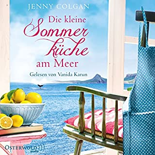 Die kleine Sommerküche am Meer     Floras Küche 1              By:                                                                                                                                 Jenny Colgan                               Narrated by:                                                                                                                                 Vanida Karun                      Length: 11 hrs and 27 mins     1 rating     Overall 5.0