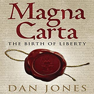 Magna Carta     The Birth of Liberty              By:                                                                                                                                 Dan Jones                               Narrated by:                                                                                                                                 Dan Jones                      Length: 7 hrs and 12 mins     277 ratings     Overall 4.4