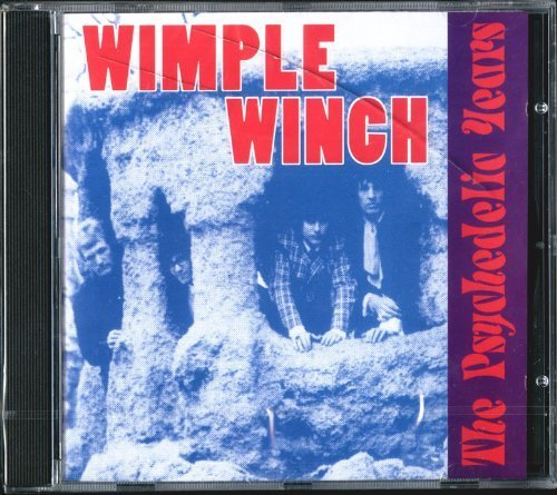 The Psychedelic Years by Wimple Winch