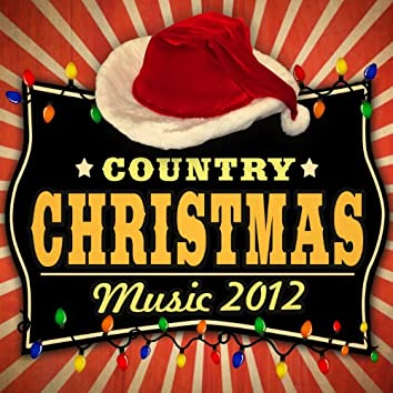 Country Christmas Music 2012