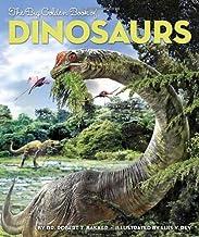 The Big Golden Book of Dinosaurs (Big Golden Books) by Dr. Robert T. Bakker (2013-09-24)