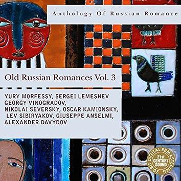 Anthology of Russian Romance: Old Russian Romances, Vol. 3