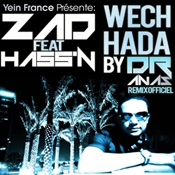 Wech Hada (feat. Hass'n) [Dr Anas Remixes]