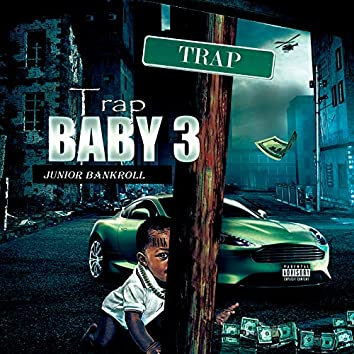 Trap Baby 3