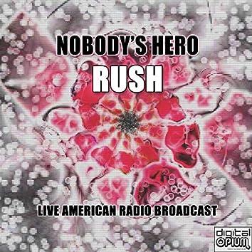 Nobody's Hero (Live)