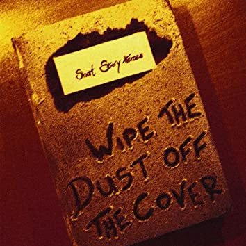 Wipe the Dust off the Cover