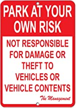 Aubrey Hammond Warning Aluminum Sign ~ Park at Your Own Risk Not Responsible for Damage Or Theft 12 x 8 inch Commercial Signs