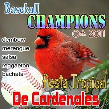 Fiesta Tropical de Cardenales: Dembow,Merengue,Salsa,Reggaeton,Bachata (2011/12)