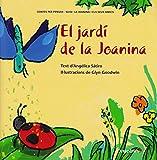 El jardí de la Joanina (Contes infantils / Contes per pensar)