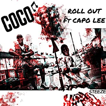Roll Out (feat. Capo Lee)