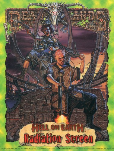 Radiation Screen (Deadlands: Hell on Earth) by Shane Lacy Hensley (1998-01-01)