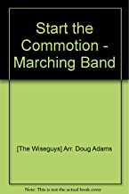 Start the Commotion - Marching Band