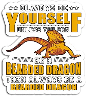 Hand Wooden Customizable Sticker Always Be Yourself Unless You Can A Bearded Dragon Funny Stickers for Personalize (3 pcs/Pack)