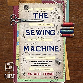 The Sewing Machine                   By:                                                                                                                                 Natalie Fergie                               Narrated by:                                                                                                                                 Angus King,                                                                                        Ruth Urquhart                      Length: 9 hrs and 10 mins     250 ratings     Overall 4.3