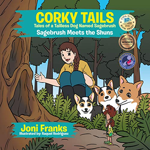 Corky Tails Tales of a Tailless Dog Named Sagebrush: Sagebrush Meets the Shuns (English Edition)