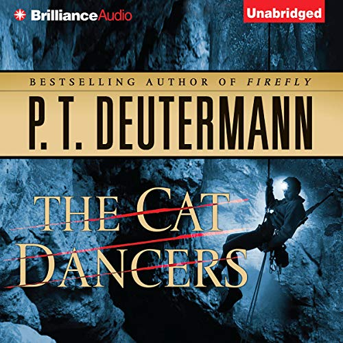The Cat Dancers Audiobook By P. T. Deutermann cover art