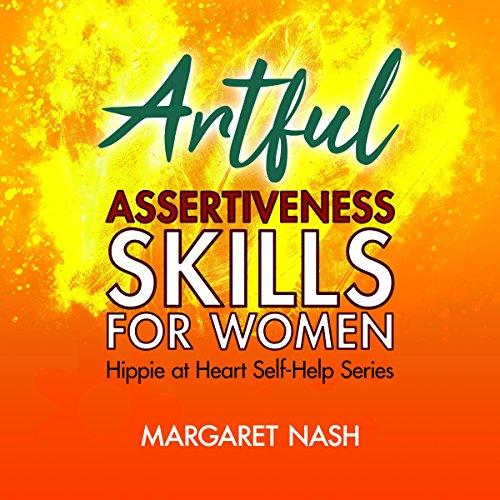 Artful Assertiveness Skills for Women  audiobook cover art