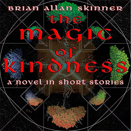Couverture de The Magic of Kindness: A Novel in Short Stories
