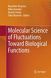 Molecular Science of Fluctuations Toward Biological Functions