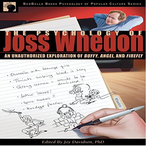 The Psychology of Joss Whedon     An Unauthorized Exploration of Buffy, Angel, and Firefly              By:                                                                                                                                 Joy Davidson,                                                                                        Leah Wilson - editor,                                                                                        Misty K Hook,                   and others                          Narrated by:                                                                                                                                 Colby Elliott                      Length: 7 hrs and 10 mins     1 rating     Overall 5.0