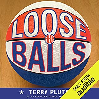 Loose Balls                   By:                                                                                                                                 Terry Pluto                               Narrated by:                                                                                                                                 Bo Foxworth,                                                                                        Jack Garrett,                                                                                        William Harper,                   and others                 Length: 20 hrs and 27 mins     98 ratings     Overall 4.5