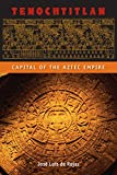Tenochtitlan: Capital of the Aztec Empire (Ancient Cities of the New World)
