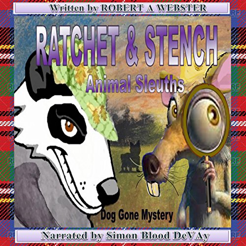 Ratchet & Stench: Animal Sleuths audiobook cover art