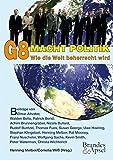 G8 Macht Politik. Wie die Welt beherrscht wird - Henning Melber