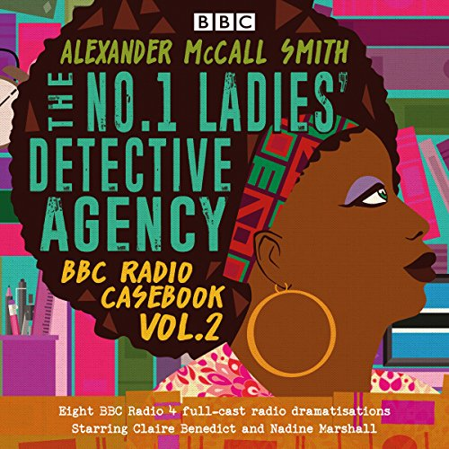 The No.1 Ladies' Detective Agency: BBC Radio Casebook, Vol.2 audiobook cover art
