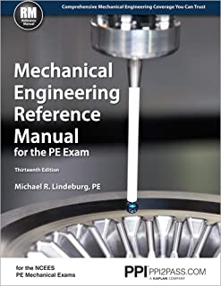 Mechanical Engineering Reference Manual for the PE Exam, 13th Ed